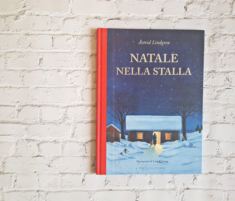 """""""Natale nella stalla"""", di Astrid Lindgren, illustrazioni di Lars Klinting, ed. Il gioco di Leggere"""